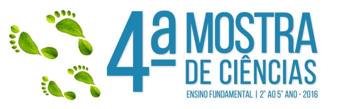 4ª MOSTRA DE CIÊNCIAS   2° - 5° ANO